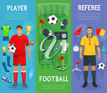 Football or soccer sport game banners with player and referee and football playing items of footballer boots or cleats, ball and whistle or goal gate and goalkeeper gloves with championship winner cup