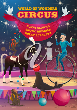Circus show retro poster, funfair carnival performance. Vector bit top circus equilibrist acrobat on unicycle, monkey juggling pins riding on horse, seal balancing balloon ball and doves with banner