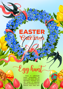 Easter greetings and Egg Hunt celebration poster. Easter patterned egg in green grass with tulip flowers and floral wreath of blue forget-me-not with red ribbon and flying swallow bird
