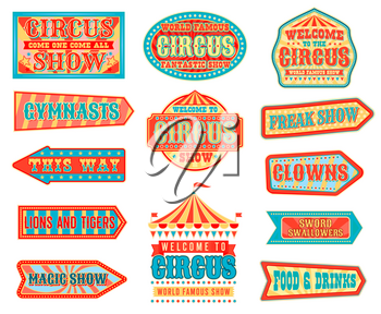 Circus pointers and arrow signboards vector design with carnival chapiteau big top tents, flags, stars and striped pattern of marquee. Magic show, clowns, acrobats and trained animals welcome signs