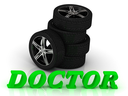 DOCTOR- bright letters and rims mashine black wheels on a white background