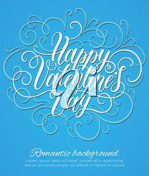 Happy Valentine's day hand lettering background. Can be used for websites, poster, printing, banner, greeting card. Vector illustration