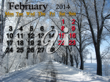 calendar for the February of 2014  on the background of snow-covered road and hoarfrost on the trees