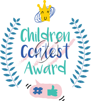 Series of Cute Funny Award Badges for Children's Contest. Interactive Pin or Badge in a Comic Cute Trendy Style with a Palm Branch, Crown, Thumb up, Hash and Dialog Bubble.