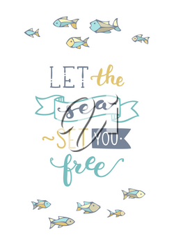 School of fish on white background. Unique calligraphic phrase written by brush. Wild underwater life. Ready-to-use vector print for your design.