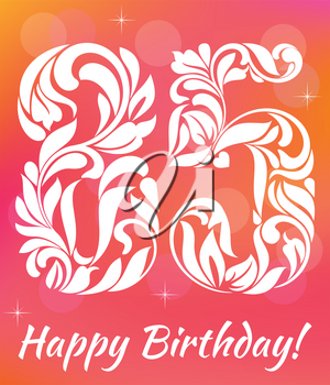 Bright Greeting card Template. Celebrating 85 years birthday. Decorative Font with swirls and floral elements.