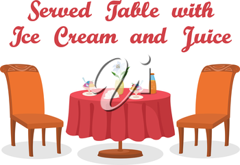 Cartoon Served Table with Ice Cream, Juice, Flower, Two Chairs, Isolated on White Background. Eps10, Contains Transparencies. Vector