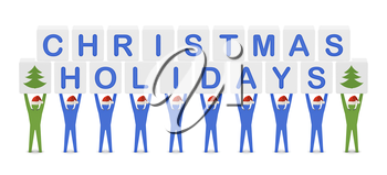 Men holding the words Christmas Holidays. Concept 3D illustration.