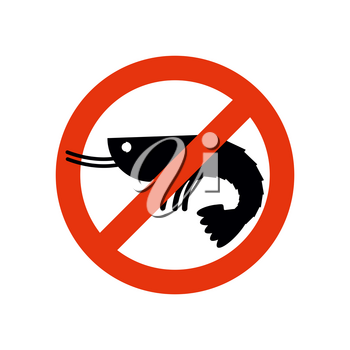 Stop shrimp. Banned deep-water plankton. Frozen shrimp silhouette. Emblem against a marine animal. Red forbidding character. Ban shrimp on white background