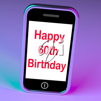 Happy 60th Birthday Smartphone Showing Reaching Sixty Years