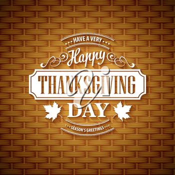 Thanksgiving typography  greeting card. Wicker basket texture. Vector illustration EPS 10