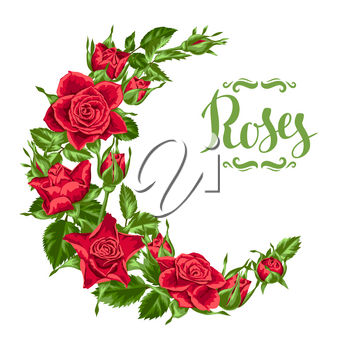 Decorative wreath with red roses. Beautiful realistic flowers, buds and leaves.
