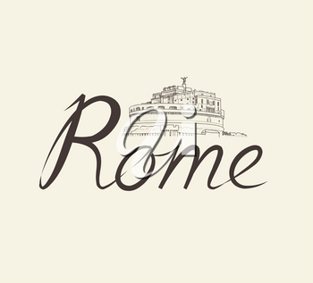 Rome famous place with lettering Travel Italy background. City landmark engraving sign. Rome cityscape with Castle Saint Angel.