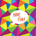 Have fun speech bubble. Happy holiday sign. Party invitation design. Card background.