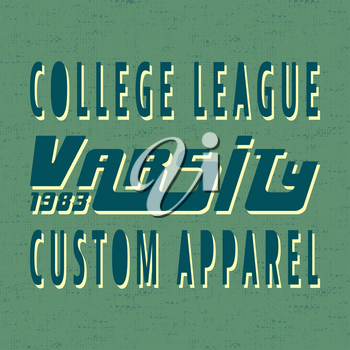T-shirt print design. College league vintage stamp. Printing and badge applique label t-shirts, jeans, casual wear. Vector illustration.