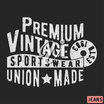 T-shirt print design. Premium sportswear vintage stamp. Printing and badge applique label t-shirts, jeans, casual wear. Vector illustration.