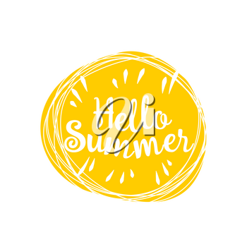 Phrase Hello summer in the sun on a white background. Vector lively hand drawn picture. Motivation.