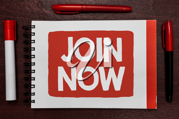 Text sign showing Join Now. Conceptual photo An invite to a person or a friend to become a member of the group Important ideas highlighted notebook markers wooden table reminder message